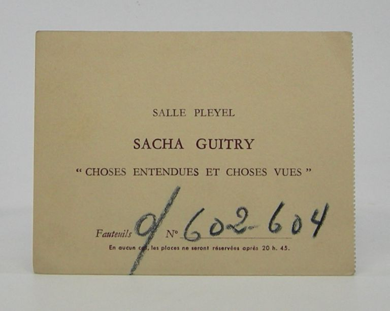 """Choses entendues et Choses Vues"" Sacha Guitry."