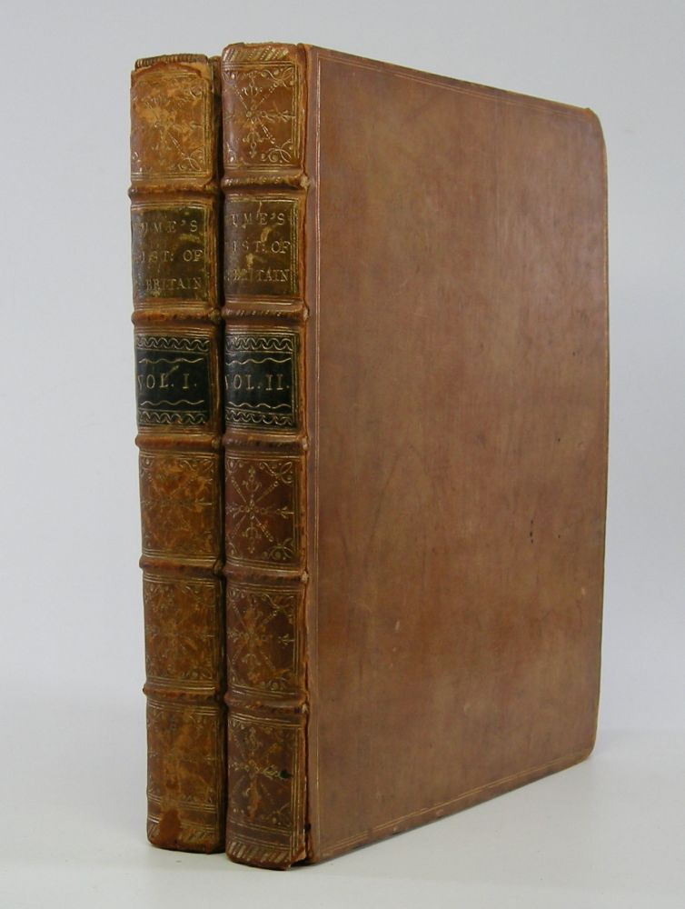 The History of Great Britain; Vol. I. Containing The Reigns of James I. and Charles I,; Vol. II. Containing The Commonwealth and The Reigns of Charles II. and James II. David Hume.