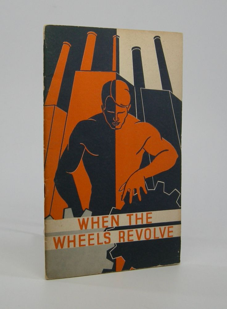 When the Wheels Revolve; by Technical Data Department . . Automotive.