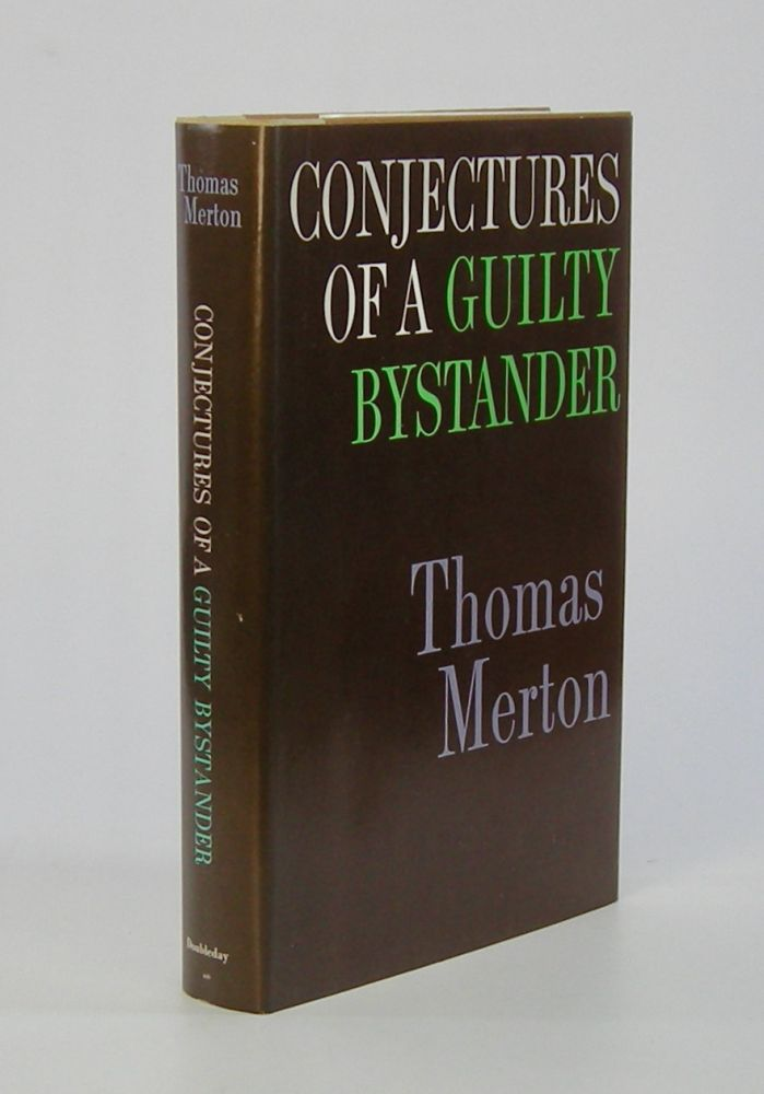 Conjectures of a Guilty Bystander. Thomas Merton.