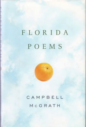 Florida Poems. Campbell McGrath.