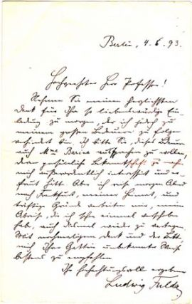 "Autograph letter signed; ""Ludwig Fulda,"" to ""Hochgeehrtetr Herr Professor,"" May 4, 1893. Ludwig..."