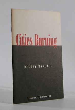 Cities Burning. Dudley Randall