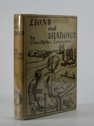 Lions and Shadows; An Education in the Twenties. Christopher Isherwood