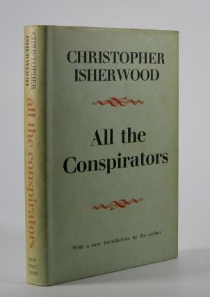 All the Conspirators. Christopher Isherwood