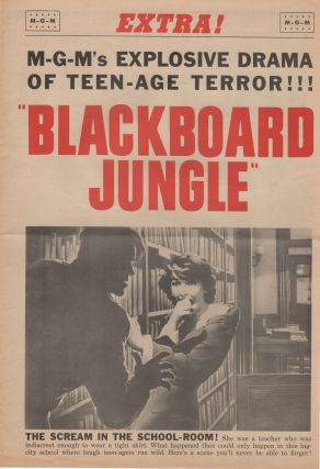 Blackboard Jungle; Extra! M-G-M's Explosive Drama of Teen-Age Terror!!!