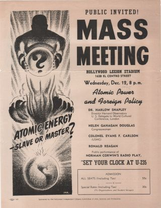Public Invited! Mass Meeting: Atomic Energy - Slave or Master . . Ronald Reagan