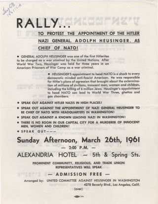 Rally. . .; To Protest the Appointment of the Hitler Nazi General, Adolph Heusinger, as Chief of...