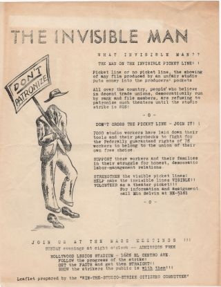 The Invisible Man; What Invisible Man?? The Man on the Invisible Picket Line!! . . Hollywood...