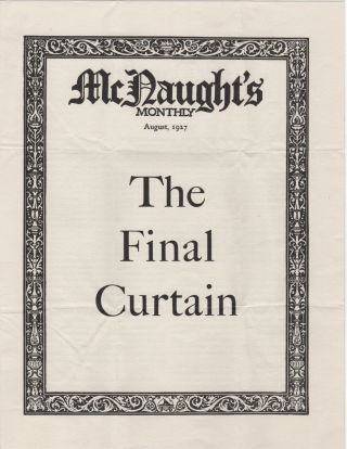 McNaught's Monthly; The Final Curtain