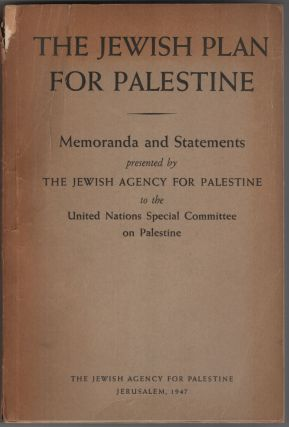 The Jewish Plan for Palestine; Memoranda and Statements Presented by the Jewish Agency for...