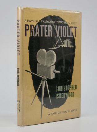 Prater Violet. Christopher Isherwood.