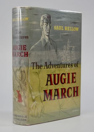 The Adventures of Augie March. Saul Bellow.