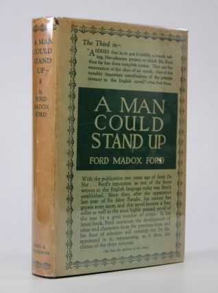 A Man Could Stand Up; A Novel. Ford Madox Ford