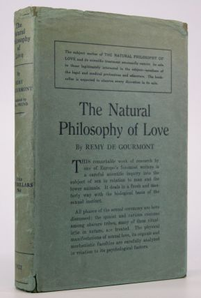 The Natural Philosophy of Love.; Translated With a Postscript by Ezra Pound. Ezra Pound, Remy de...