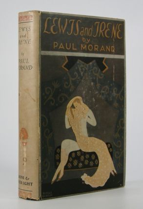 Lewis and Irene.; Translated by H.B.V. [Vyvyan Holland]. Paul Morand