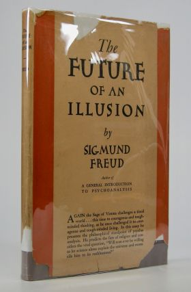 The Future of an Illusion.; Translated by W.D. Robson-Scott. Sigmund Freud