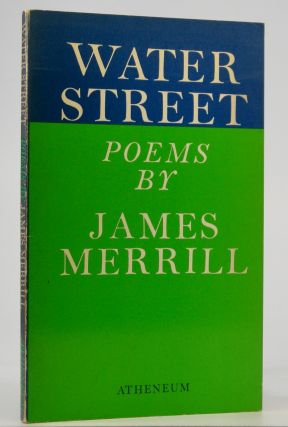 Water Street; Poems. James Merrill.