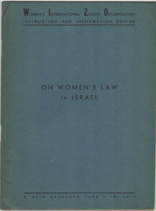 On Women's Law in Israel. Israel/Zionism, Ilse Lindenstrauss.
