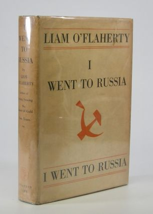 I Went To Russia. Liam O'Flaherty