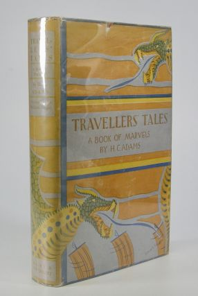 Traveller's Tales:; A Book of Marvels. Decorations by William Siegel.