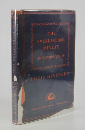 The Everlasting Minute; and Other Poems. Louis Ginsberg