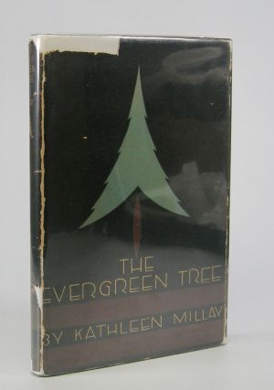 The Evergreen Tree; Poems. Kathleen Millay