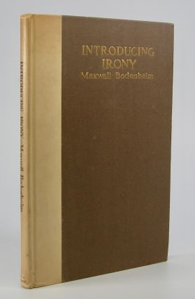 Introducing Irony:; A Book of Poetic Short Stories and Poems. Maxwell Bodenheim