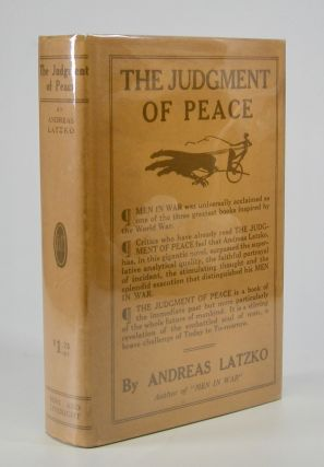 The Judgment of Peace.; A Novel. Translated by Ludwig Lewisohn. Andreas Latzko