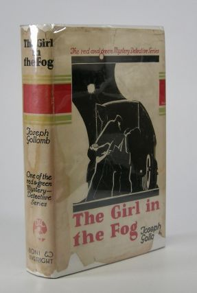 The Girl in the Fog; A Mystery Novel. Joseph Gollomb