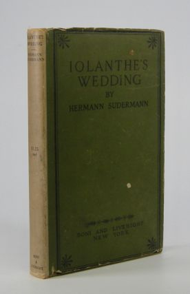 Iolanthe's Wedding.; Translated b Adele S. Seltzer. Hermann Sudermann