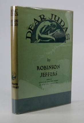 Dear Judas and Other Poems. Robinson Jeffers