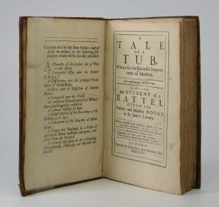A Tale of a Tub; Written for the Universal Improvement of Mankind. . . To which is added An...