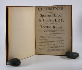 Cleomenes,; The Spartan Heroe. A Tragedy, As it is Acted at the Theatre Royal . . . To which is...