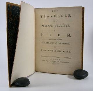 The Traveller,; Or a Prospect of Society. A Poem. . . Oliver Goldsmith